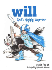 Will, God's Mighty Warrior - eBook  -     By: Sheila Walsh