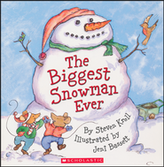 The Biggest Snowman Ever  -     By: Steven Kroll     Illustrated By: Jeni Bassett