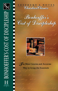 Shepherd's Notes on Bonhoeffer's the Cost of Discipleship - eBook  -     By: Dietrich Bonhoeffer