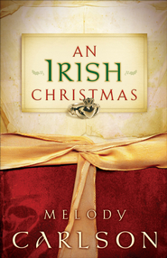 Irish Christmas, An - eBook  -     By: Melody Carlson