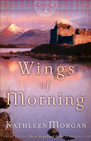 Wings of Morning - eBook  -     By: Kathleen Morgan