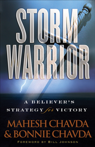 Storm Warrior: A Believer's Strategy for Victory - eBook  -     By: Mahesh Chavda, Bonnie Chavda