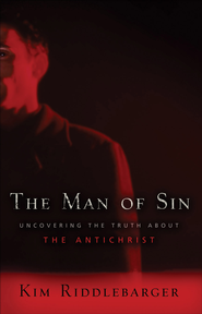 Man of Sin, The: Uncovering the Truth about the Antichrist - eBook  -     By: Kim Riddlebarger
