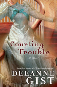 Courting Trouble - eBook  -     By: Deeanne Gist