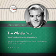 The Whistler, Volume 2 - Original Radio Broadcasts on CD  -     By: Black Eye Entertainment