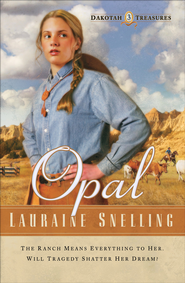 Opal - eBook  -     By: Lauraine Snelling