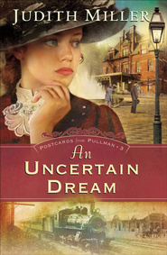 Uncertain Dream, An - eBook  -     By: Judith Miller