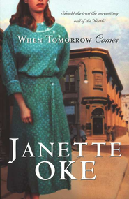 When Tomorrow Comes - eBook  -     By: Janette Oke