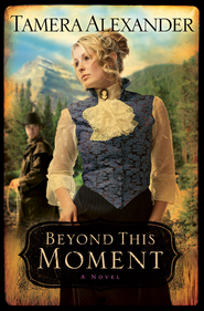 Beyond This Moment - eBook  -     By: Tamera Alexander