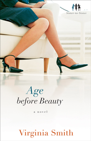 Age before Beauty: A Novel - eBook  -     By: Virginia Smith
