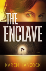 Enclave, The - eBook  -     By: Karen Hancock