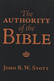 The Authority of the Bible, 5 Pack   -     By: John Stott