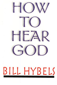 How to Hear God, 5 Pack   -     By: Bill Hybels
