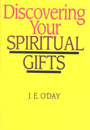 Discovering Your Spiritual Gifts, 5 Pack   -     By: J.E. O'Day