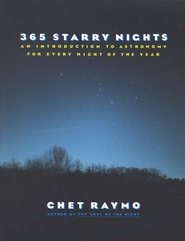 365 Starry Nights: An Introduction to Astronomy for Every Night of the Year  -     By: Chet Raymo