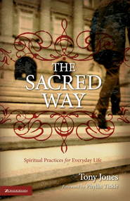 The Sacred Way - eBook  -     By: Tony Jones