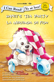 Howie's Tea Party / La merienda de Fido - eBook  -     By: Sara Henderson     Illustrated By: Aaron Zenz