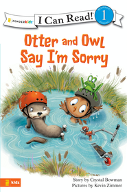 Otter and Owl Say I'm Sorry - eBook  -     By: Crystal Bowman     Illustrated By: Kevin Zimmer