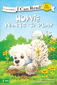 Howie Wants to Play / Fido quiere jugar - eBook  -     By: Sara Henderson     Illustrated By: Aaron Zenz