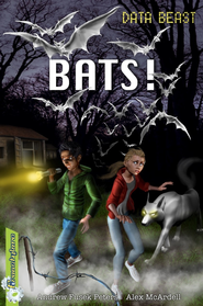 Freestylers Data Beast: Bats! / Digital original - eBook  -     By: Andrew Fusek Peters