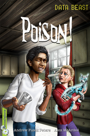 Freestylers Data Beast: Poison! / Digital original - eBook  -     By: Andrew Fusek Peters