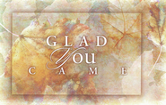 Glad You Came Postcard, 25                 -