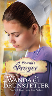 A Cousin's Prayer - eBook  -     By: Wanda E. Brunstetter