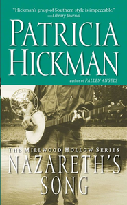 Nazareth's Song, Millwood Hollow Series #2   -     By: Patricia Hickman