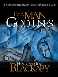 The Man God Uses - eBook  -     By: Henry T. Blackaby, Tom Blackaby