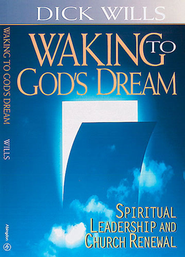 Waking to God's Dream   -     By: Richard Wills