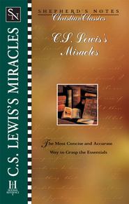 Shepherd's Notes on C.S. Lewis' Miracles - eBook   -