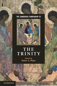 The Cambridge Companion to the Trinity  -     Edited By: Peter C. Phan     By: Peter C. Phan(Ed.)