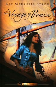 The Voyage of Promise, Grace in Africa Series #2   -     By: Kay Marshall Strom