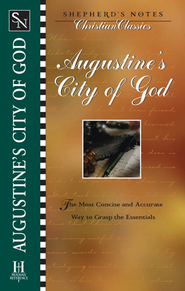 Shepherd's Notes on Augustine's City of God - eBook   -     Edited By: Terry Miethe, Dana Gould     By: Saint Augustine