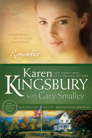 Remember - eBook  -     By: Karen Kingsbury, Dr. Gary Smalley