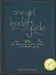 One Girl Leader's Guide   -     By: Claudia Mitchell, Kim Goad