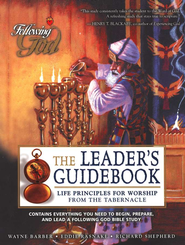 Worship from the Tabernacle: Leader's Guide   -     By: Wayne Barber, Eddie Rasnake, Richard Shepherd