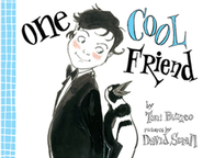 One Cool Friend  -     By: Toni Buzzeo     Illustrated By: David Small