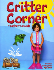 Critter Corner Teacher's Guide, Pre-K-Kindergarten (Ages 3-6)  -