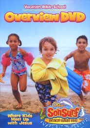 SonSurf Beach Bash Overview DVD: Where Kids Meet Up with Jesus  -