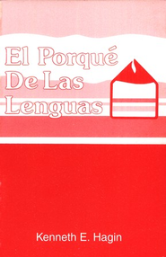 ?El Porque De Las Lenguas?, Why Tongues?  -     By: Kenneth Hagin