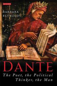 Dante: The Poet, the Political Thinker, the Man  -     By: Barbara Reynolds