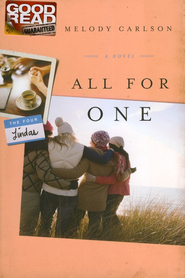 All for One, Four Lindas Series #3   -     By: Melody Carlson