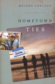 Hometown Ties, Four Lindas Series #2   -     By: Melody Carlson