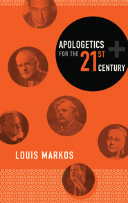 Apologetics for the 21st Century - eBook   -     By: Louis Markos