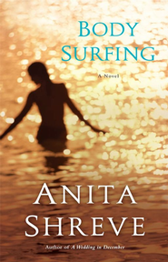 Body Surfing: A Novel - eBook  -     By: Anita Shreve