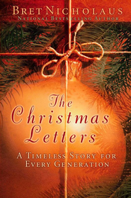 The Christmas Letters: A Timeless Story for Every Generation - eBook  -     By: Bret Nicholaus