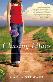 Chasing Lilacs: A Novel - eBook  -     By: Carla Stewart