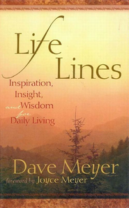 Life Lines: Inspiration, Insight, and Wisdom for Daily Living - eBook  -     By: Dave Meyer