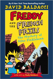 Freddy and the French Fries #2:: The Mystery of Silas Finklebean - eBook  -     By: David Baldacci